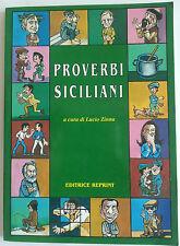 PROVERBI SICILIANI A CURA DI L. ZINNA - REPRINT 1995