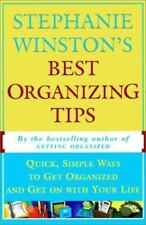 Stephanie Winston's Best Organizing Tips: Quick, Simple Ways to Get Organized an