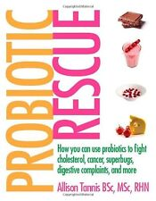 Probiotic Rescue: How You can use Probiotics to Fi