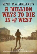 A Million Ways to Die in the West, MacFarlane, Seth, Good Condition.HC/DJ