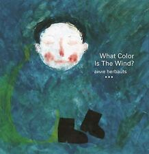 WHAT COLOR IS THE WIND? - HERBAUTS, ANNE/ BEDRICK, CLAUDIA ZOE (TRN) - NEW PAPER