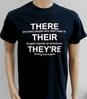 New men's or women's THERE THEIR THEY'RE funny English teacher Printed T-Shirt