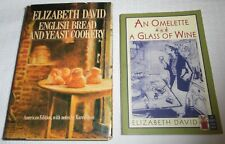 2 by Elizabeth David OMELETTE & A GLASS OF WINE + ENGLISH BREAD & YEAST COOKERY