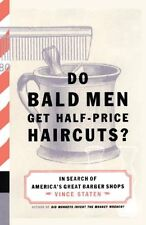 Do Bald Men Get Half-Price Haircuts?: In Search of