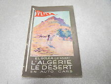 BROCHURE PLM LEON CARRE L ALGERIE LE DESERT EN AUTO CARS saison 1929-1930*