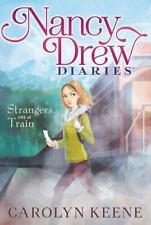 Strangers on a Train [2] [Nancy Drew Diaries]