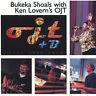 Shoals, Bukeka : Ojt Plus B (CD) W or W/O CASE EXPEDITED includes CASE