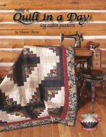 Make a Quilt in a Day : Log Cabin Pattern by Eleanor Burns