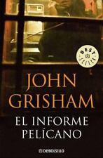 El informe pelícano (Best Seller (Debolsillo)) (Spanish Edition)-ExLibrary