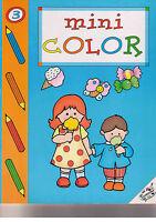 Mini Color 3. Album per colorare - EdiDecora - Libro nuovo in offerta!