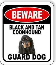 Beware Black And Tan Coonhound Guard Dog Metal Aluminum Composite Sign