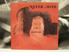 DAMIN EIH A.L.K. AND BROTHER CLARK - NEVER MIND LP UNPLAYED EUROPEAN REISSUE