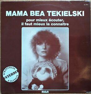 MAMA BEA TEKIELSKI pour mieux écouter,. LP vinyl 33t PROMO RCA
