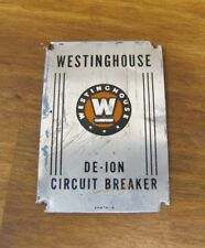 Old WESTINGHOUSE DE-ION Nameplate Tag Small Equipment Sign *NOAG