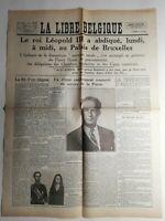 N412 La Une Du Journal La libre Belgique 17 juillet 1951 cérémonie d'abdication