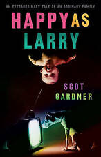 Happy as Larry by Scot Gardner (Paperback, 2010)