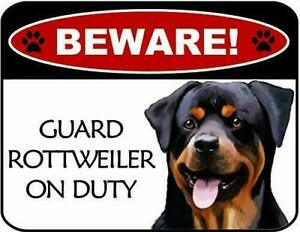 Beware Rottweiler On Duty Laminated Dog Sign SP3125