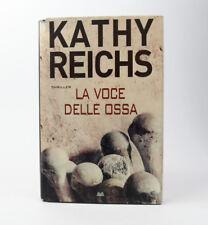 Kathy Reichs La voce delle ossa 2012 Edizione Mondadori