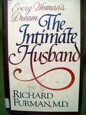 Every Woman's Dream The Intimate Husband by Richard Furman, M.D. (1986, HC)