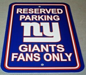 NFL New York Giant RESERVED PARKING SIGN GIANTS FANS ONLY 12x18 Plastic DAMAGED