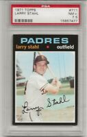 SET BREAK -1971 TOPPS #711 LARRY STAHL, PSA 7.5 NM+, HIGH #, SP, CENTERED, TOUGH