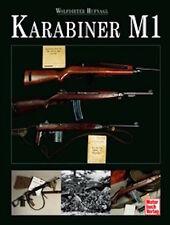"""Hufnagl: Karabiner M1 """"Carbine 30"""" US-Army Standard-Gewehr Hand-Buch Modelle NEU"""