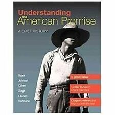 Understanding the American Promise, Combined Volume : A Brief History of the...