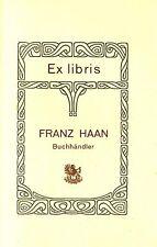 EX-LIBRIS  du libraire Franz HAAN d'Augsburg.