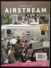 "AIRSTREAM LIFE ""TRAVELING WELL"" MAGAZINE~SPRING 2007"