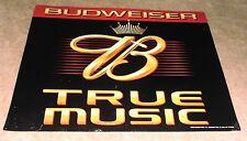 Vintage 2003 Budweiser Beer True Music Tin Metal Sign Used