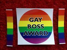 Gay BOSS AWARD                   PRANK BUMPER STICKER Rainbow 3 Inch Circle