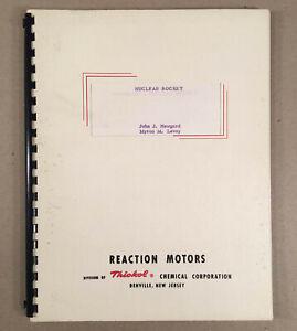 Denville NJ: THIOKOL REACTION MOTORS 1950s Design Nuclear Rocket Company Book