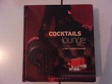 Jane Lawson  COCKTAILS LOUNGE (Marabout ) 250 cocktails branchés 2005