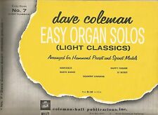 DAVE COLEMAN EASY ORGAN SOLOS LIGHT CLASSICS #7 Sheet Music Song Book