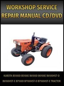 Kubota B5100D B5100E B6100D B6100E B7100D Tractor Service Repair Manual on CD
