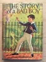 Vintage Hardback The Story of a Bad Boy by Thomas B. Aldrich 1936 1st Edition