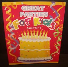Great Parties for Kids Book Birthday Party Ideas Planning Crafts Games Activity