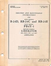 B-24D, RB-24C, RB-24E Erection and  Maint World War II Book Flight Manual CD/DVD