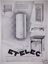 PUBLICITÉ 1930 ETELEC APPAREILS DE CHAUFFAGE ÉLECTRIQUE - ADVERTISING