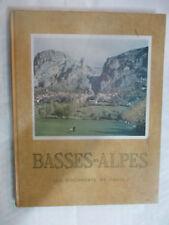 """Les Documents de France """"Basses-Alpes Haute-Provence"""" / Alepée & Cie éditeurs"""