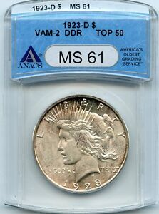C5266- 1923-D VAM-2 DOUBLED DIE REVERSE TOP 50 PEACE DOLLAR ANACS MS61