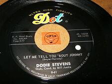 DODIE STEVENS - LET ME TELL YOU BOUT JOHNNY - YOU - LISTEN - TEEN GIRL POPCORN