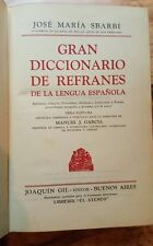 GRAN DICCIONARIO DE REFRANES de la LENGUA ESPAÑOLA 1943 1ra JOSE MARIA SBARBI