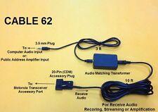 Cable 62 Motorola CDM CDM750 CDM1250 CDM1550 CM300D Recording Streaming Audio