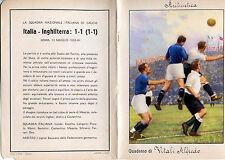 QUADERNO FASCISMO DUCE MEAZZA CALCIO FOOTBALL ITALIA INGHILTERRA 1933