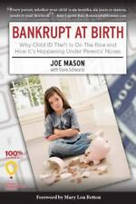 Bankrupt at Birth: Why Child Identity Theft Is On The Rise & How It's Happening