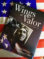 WINGS OF VALOR Honoring America's Fighter Aces Del Calzo Collier WWII Korea Book