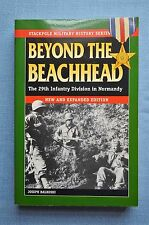 Beyond The Beachhead; The 29th Infantry Division in Normandy, By Joseph Balkoski