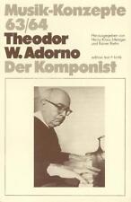 Musik-Konzepte 63/64 • Theodor W. Adorno - Der Komponist