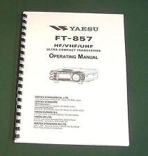 Yaesu Ft-857 Operating Manual, Premium Card Stock Covers & 28 Lb Paper!